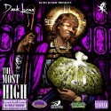 Dank Lucas - The Most High (Chopped Not Slopped) mixtape cover art