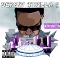 Hi$ive - Screw Trilla 2 mixtape cover art