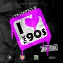 iLove The 90's (Chopped Not Slopped) mixtape cover art