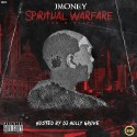 J Money - Spiritual Warfare mixtape cover art