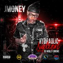 JMoney - Hydraulic Nation mixtape cover art