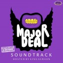King Keraun - Major Deal Soundtrack (Chopped Not Slopped) mixtape cover art
