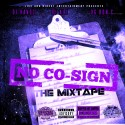 No Co-Sign (Chopped Not Slopped) mixtape cover art