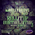 Roll It Up Don't Hold It Up 3 mixtape cover art