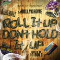 Roll It Up Don't Hold It Up 4 (Chopped Not Slopped) mixtape cover art