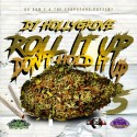 Roll It Up, Don't Hold It Up 5 mixtape cover art