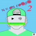 Neon Combs 2 mixtape cover art