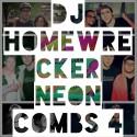 Neon Combs 4 mixtape cover art