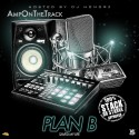 AmpOnTheTrack - Plan B Saved My Life mixtape cover art