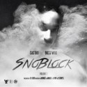 Boss Woo & Castro - #SnoBlock mixtape cover art