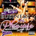 Dreezy & Mikey Dollaz - Business N Pleasure mixtape cover art