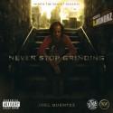 Joel Quentez - Never Stop Grinding mixtape cover art