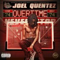 Joel Quentez - Overtime mixtape cover art