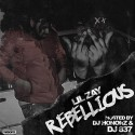 Lil Zay - Rebellious mixtape cover art