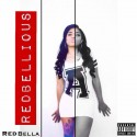 Red Bella - Redbellious mixtape cover art
