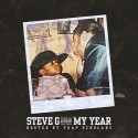 Steve G - My Year mixtape cover art