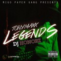 Tony Maxx - Legend$ mixtape cover art