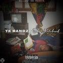 Ye Bandz - The Notebook mixtape cover art
