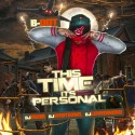 B-Dot - This Time Its Personal mixtape cover art
