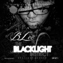 B.Lee - The Black Light District mixtape cover art