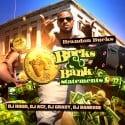Brandon Bucks - Bucks & Bank Statements mixtape cover art