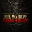 Breezy Metayo & JT - Brokeman Dreams, Richman Nightmares mixtape cover art