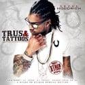 Ebone Hoodrich - Trus & Tattoos mixtape cover art