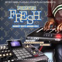 Forever Fresh - Hardest Beats Around 2 mixtape cover art