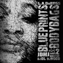 L.A. Da Boss - J.D.M.J. 2  (Blue Prints & Body Bags) mixtape cover art