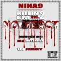 Nina9 - Killin' Em Vol. 2 (No Mercy) mixtape cover art
