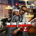 Q-Money - In The Streets, Not The Industry 2 mixtape cover art
