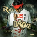 Roco - The Overdose mixtape cover art