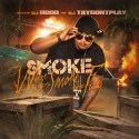 Smoke - Where Theres Smoke, Theres Fire mixtape cover art