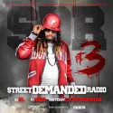 Street Demanded Radio 3 (Hosted By LA Da Boomman) mixtape cover art