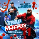 Trap Monopoly 11 (Winter Warz) mixtape cover art