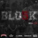 Blo5k - Blo5k Muzik 2 mixtape cover art