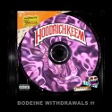 Bodeine Withdrawals 3 mixtape cover art