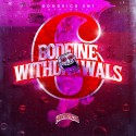 Bodeine Withdrawls 6 mixtape cover art