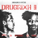 Drugrixh Peso - Drugrixh 2 mixtape cover art