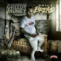 Greedy Muney - Daily Bread mixtape cover art