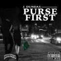J. Dundas - Purse First mixtape cover art