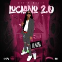 Lil Dude - Luciano 2.0 mixtape cover art