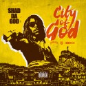 Shad Da God - City Of God mixtape cover art