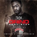 Tez - Grind Don't Stop mixtape cover art