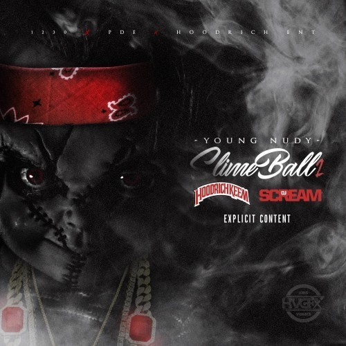 http://images.livemixtapes.com/artists/hoodrichkeem/young_nudy-slimeball_2/cover.jpg