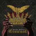 Kent M$ney - Crowned mixtape cover art