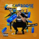 The Overdose (Hosted By Yung Lan) mixtape cover art