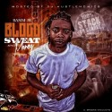 Bamm Jr. - Blood Sweat Money mixtape cover art