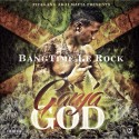 Bangtime Le Rock - Ganja God mixtape cover art
