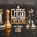 Boe Diesel - Chess Not Checkers mixtape cover art